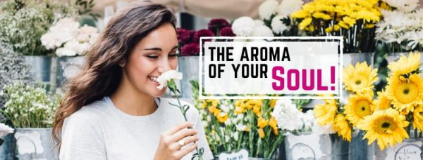 The Aroma Of Your Soul