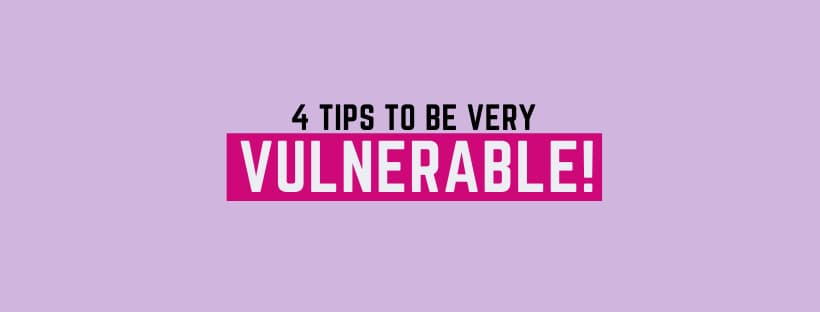 how to be vulnerable with friends, men and in relationships.