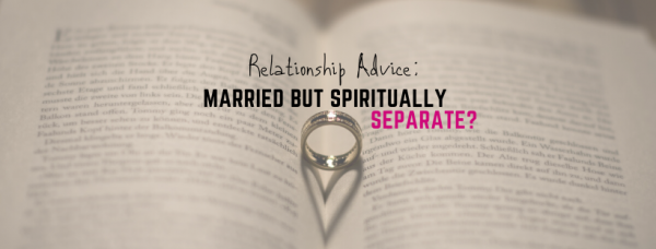 My Husband Won't Go To Church, Married but Spiritually Separate!