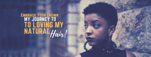 Embrace Your Crown: My Journey to Loving My Natural Hair!