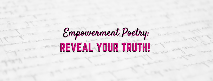 Black History Poetry: Reveal Your Truth!