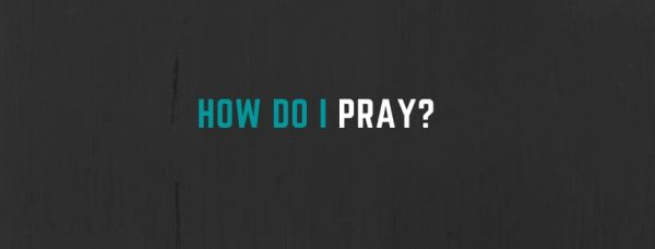 How To Pray to Jesus, for Beginners!
