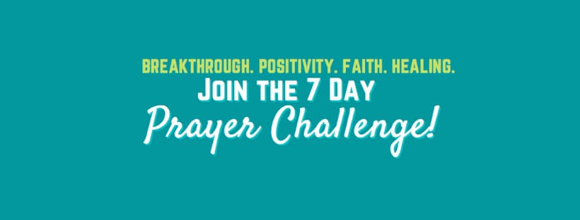 7 Day Prayer Challenge For Spiritual Growth !