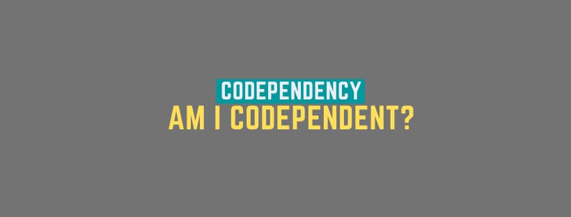 Codependency Quiz: Am I Codependent?