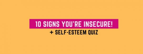Self-Esteem Test: 10 Signs You're Insecure!