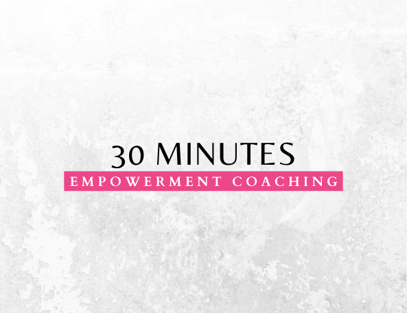 30 Minutes - Empowerment Coaching Session