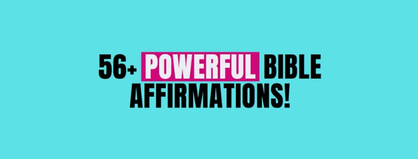 Positive Bible Affirmations for Women!