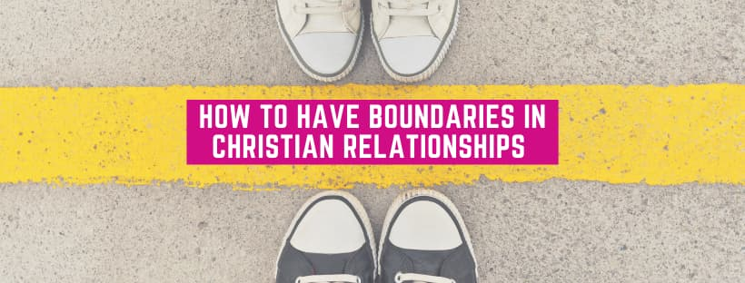 5 Steps to Set Christian Dating Boundaries!