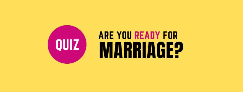 Quiz: Are you ready for marriage?