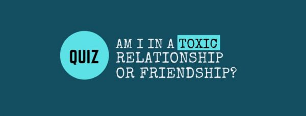 QUIZ: Are you in a toxic relation with someone?