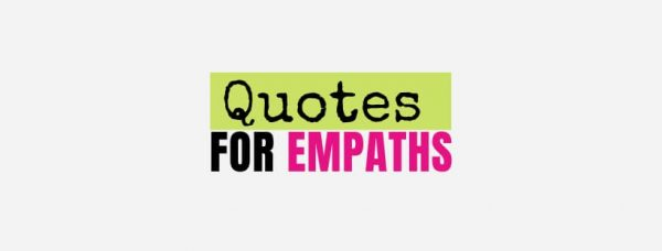 44 Empath Quotes with Images
